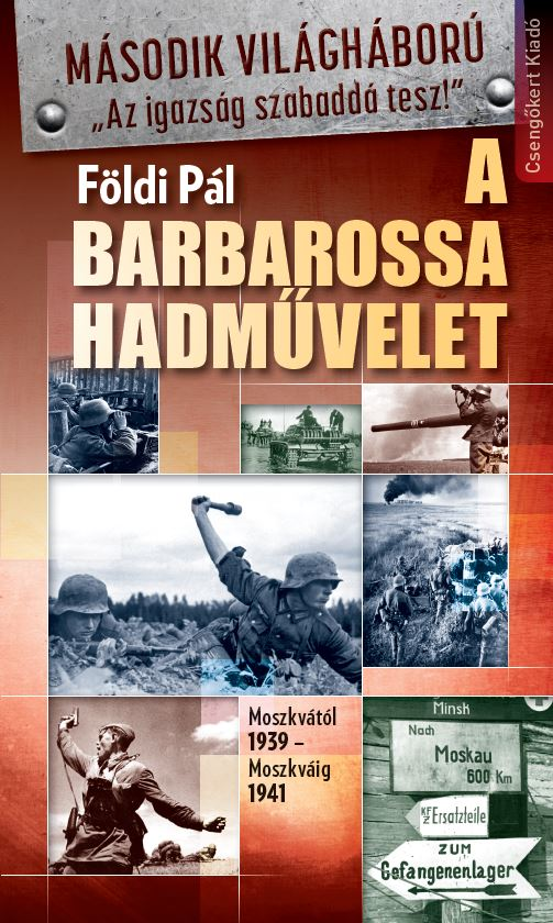 a_barbarossa_hadmuvelet_-_moszkvatol_1939_-_moszkvaig_1941_9786155476600