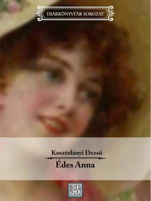diak-edes-anna-kosztolanyi-dezso-copy