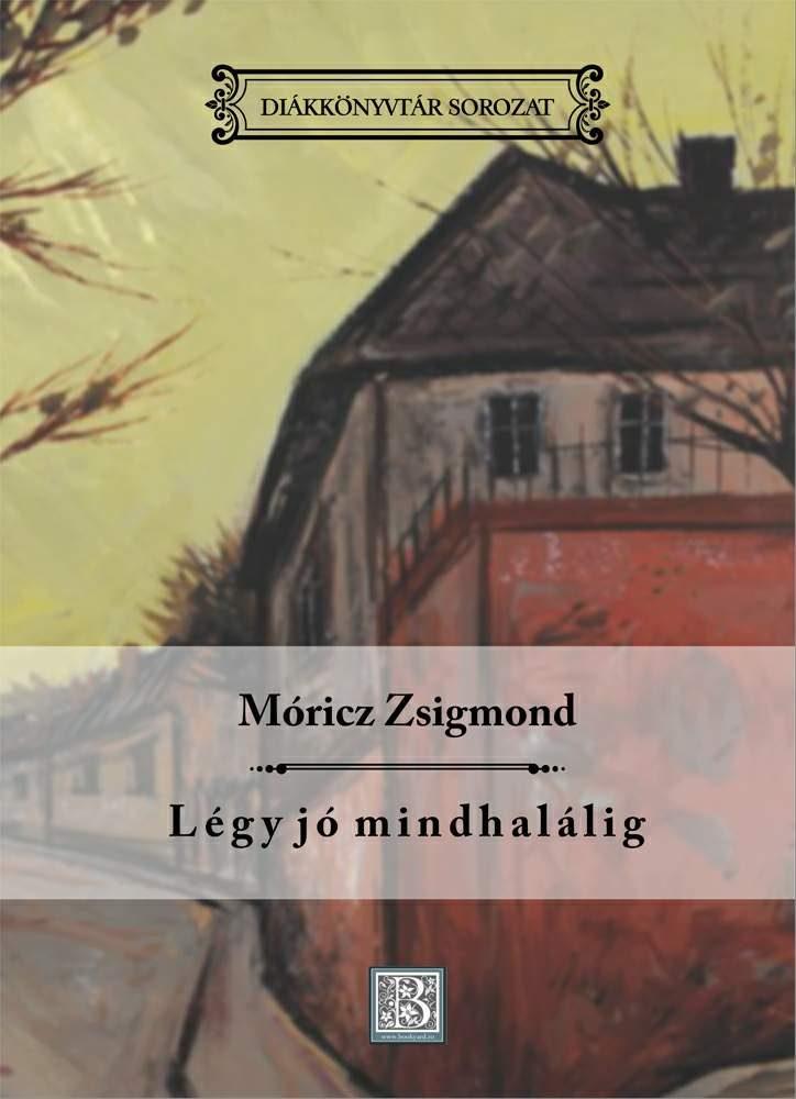 diak-legy-jo-mindhalalig-moricz-zsigmond