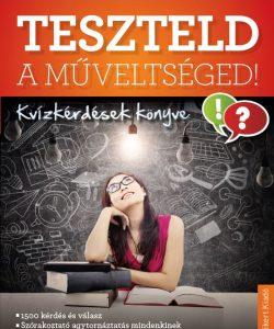 teszteld_a_muveltseged_-_kvizkerdesek_konyve_9786155476310