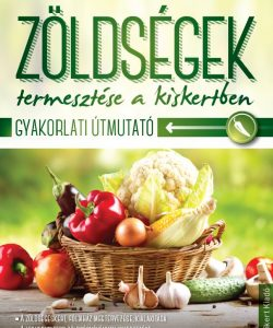zoldsegek_termesztese_a_kiskertben_9786155237836