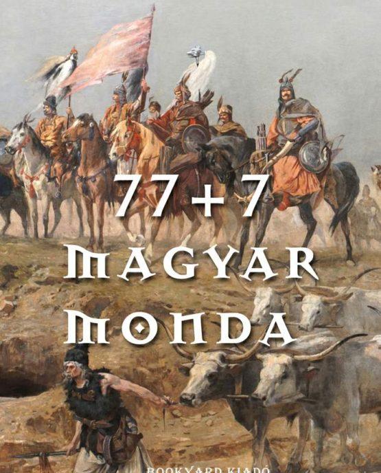 77+7 magyar monda